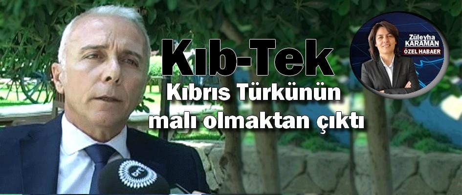 Kıb-Tek, Kıbrıs Türkünün malı olmaktan çıktı