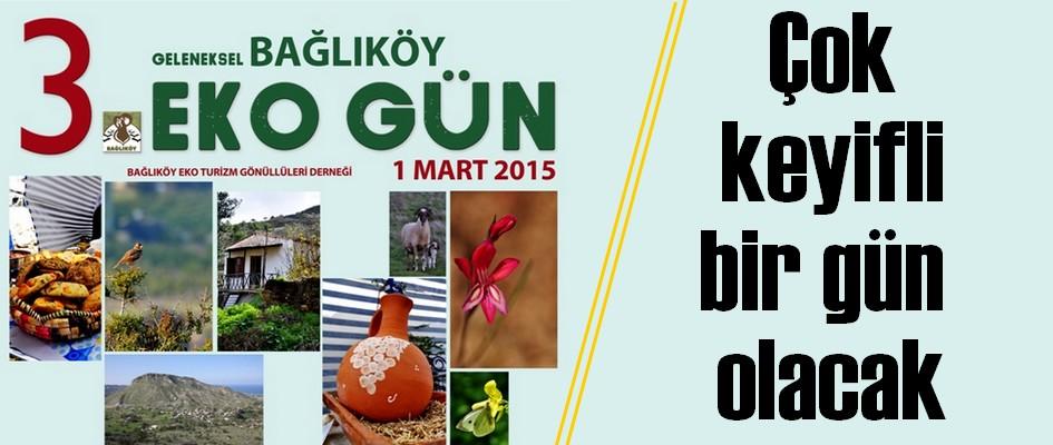 Bağlıköy'de geleneksel 3. Eko Gün, 1 Mart Pazar günü yapılacak