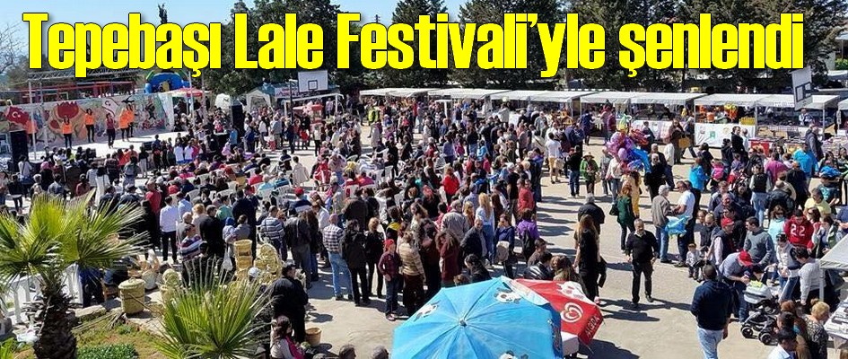 Tepebaşı Lale Festivali'yle şenlendi