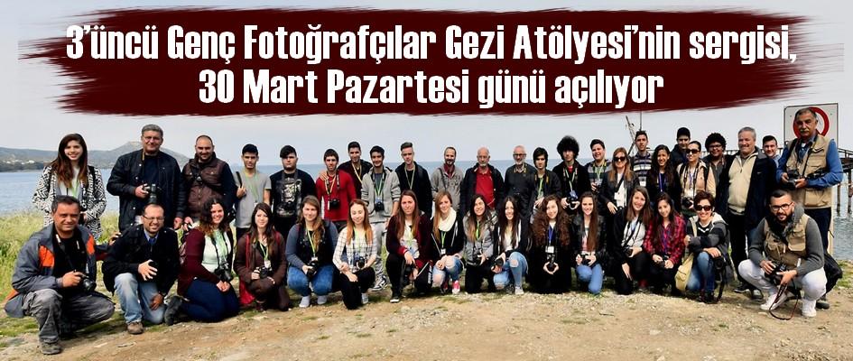 3'üncü Genç Fotoğrafçılar Gezi Atölyesi'nin sergisi, 30 Mart Pazartesi günü açılıyor.