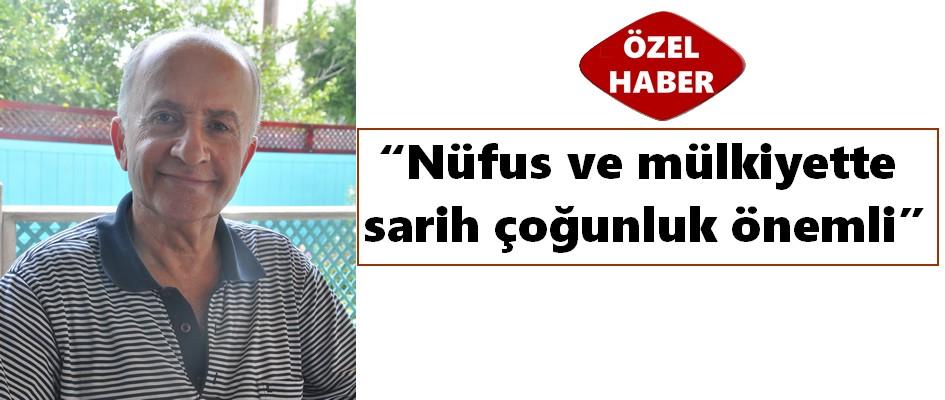 Emekli diplomat Osman Ertuğ 'Nüfus ve mülkiyette sarih çoğunluk önemli'