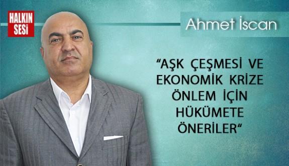 """""""AŞK  ÇEŞMESİ  VE  EKONOMİK  KRİZE  ÖNLEM  İÇİN HÜKÜMETE  ÖNERİLER"""