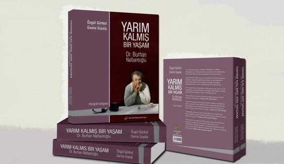 Dr. Burhan Nalbantoğlu yaşamı kitap oldu