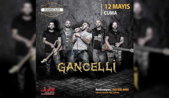 Grup Gancelli, bu Cuma Barrdicade'de