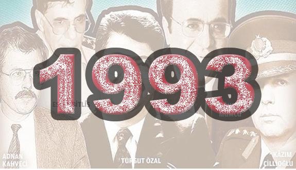 Türkiye'nin En Karanlık Yılı; 1993