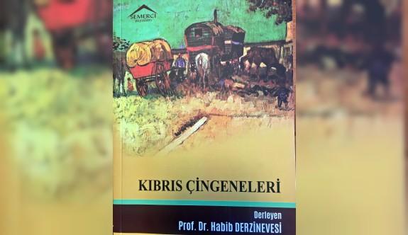 """""""Kıbrıs Çingeneleri"""" adlı kitap yayınlandı"""