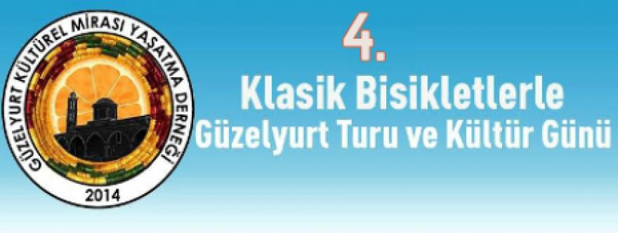 """""""4. Klasik Bisikletlerle Güzelyurt Turu ve Kültür Günü"""""""