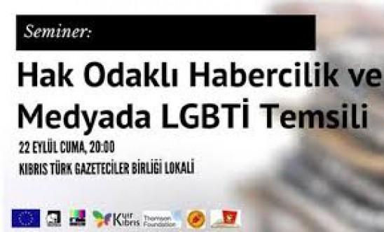 """""""Hak Odaklı Habercilik ve Medyada LGBTİ Temsili"""" semineri yarın yapılıyor."""