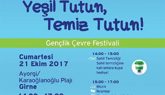 Gençlik Çevre Festivali düzenliyor.