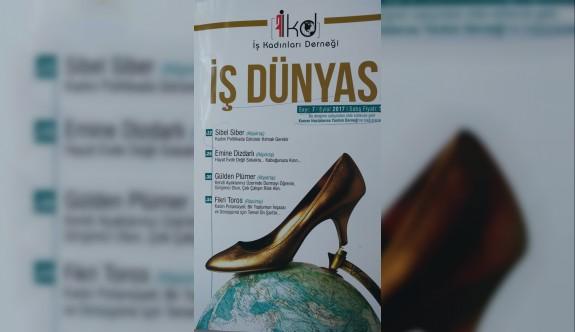 """İKD'nin """"İş Dünyası"""" dergisi yayımlandı"""