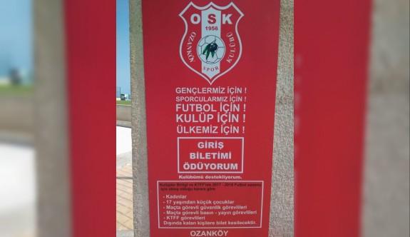 Ozanköy'den giriş bileti çağrısı