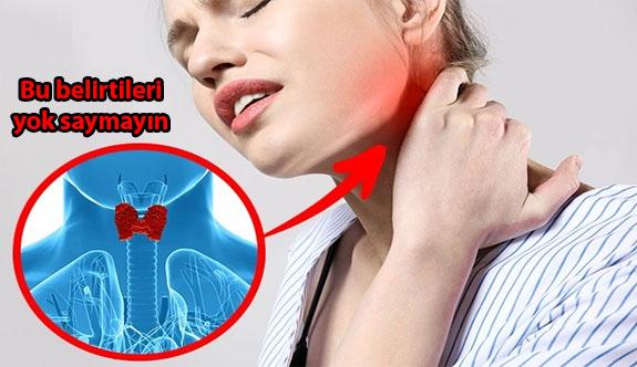 Tiroid Hastalığının Belirtileri Yok Sayılmamalı