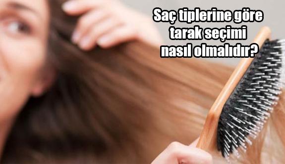 Saç tiplerine göre tarak seçimi nasıl olmalıdır?
