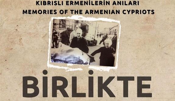 """""""Birlikte"""" belgeseli Güney Kıbrıs'ta gösterilecek"""