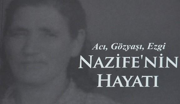 """""""Nazife'nin Hayatı"""" kitabı yayımlandı."""