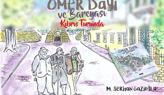 """""""Ömer Dayı ve Bareyası""""  Lefkoşa'da Khora Kitap Cafe'de tanıtılacak."""
