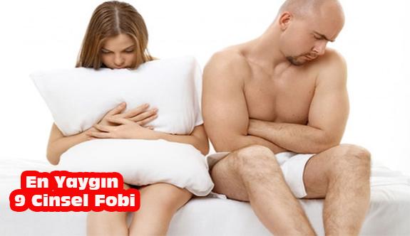 En Yaygın 9 Cinsel Fobi