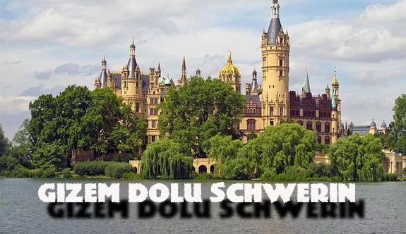 Gizem dolu Schwerin