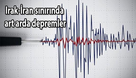 Irak-İran sınırında art arda 6 deprem