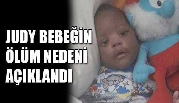 Judy bebeğin ölüm nedeni solunum yetmezliği