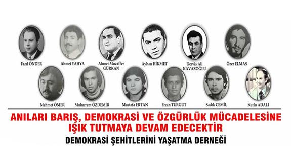 Demokrasi Şehitleri, cumartesi günü anılacak.