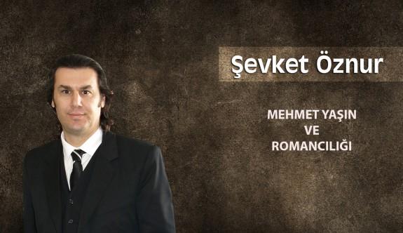 Mehmet Yaşın ve Romancılığı
