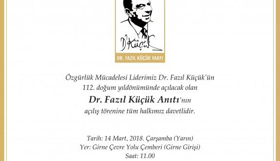 Girne'ye Dr. Fazıl Küçük Anıtı açılıyor