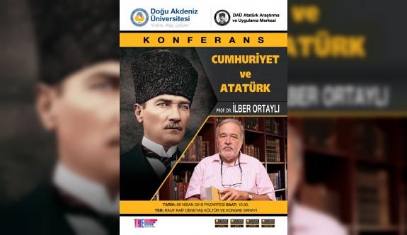 DAÜ'de 'Cumhuriyet ve Atatürk konuşulacak