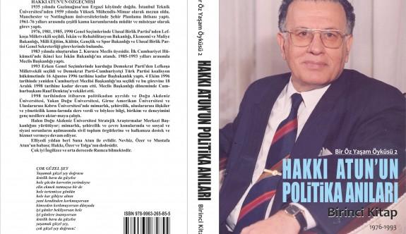 """""""Hakkı Atun'un Politika Anıları"""" kitabı yaymlandı"""