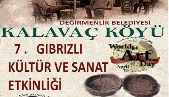 Kalavaç Köyü 7. Kültür, Sanat ve Gıbrızlı Yaşam Etkinlikleri