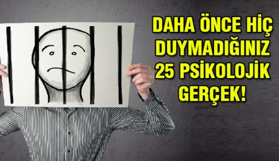 Az bilinen 25 psikolojik gerçek