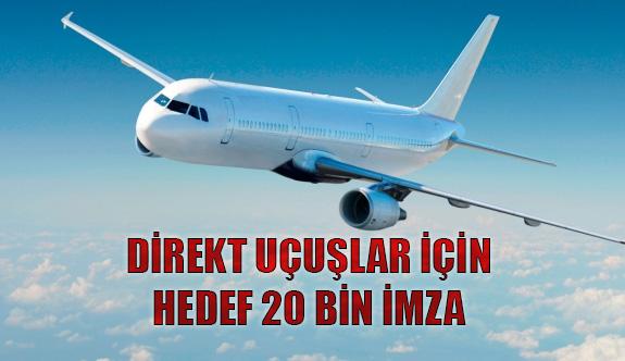 Direkt Uçuşlar İçin Hedef 20 Bin İmza