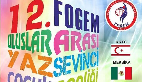"""FOGEM'den """"Uluslararası Yaz Sevinci Çocuk Şenliği"""""""