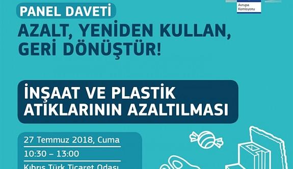"""""""İnşaat ve Plastik Atıklarının Azaltılması"""" paneli cuma gün"""