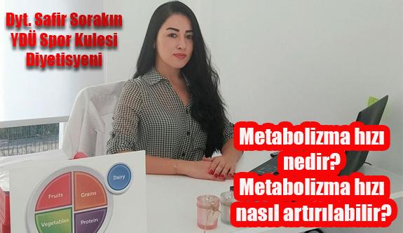 Metabolizma  hızı nedir? Metabolizma hızı nasıl artırılabilir?