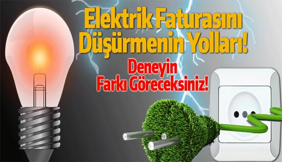 Elektrik Faturasını Düşürme Yolları