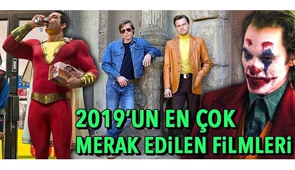 2019'un merakla beklenen filmleri