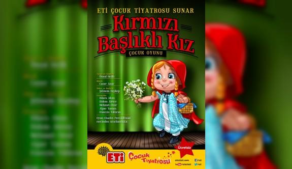 Eti Çocuk Tiyatrosu'ndan Kırmızı Başlıklı Kız oyunu
