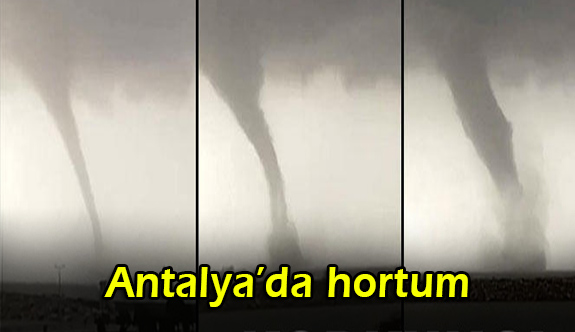 Antalya'da hortum