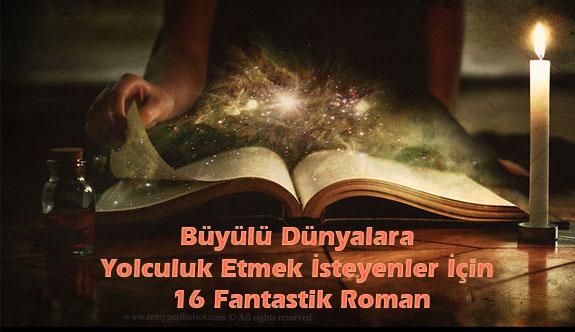 Büyülü dünyalara davet eden kitaplar