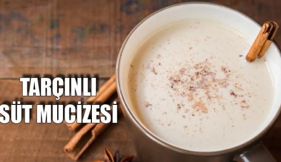 Tarçınlı sütün mucizeleri