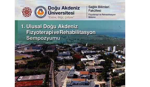 """""""1. Ulusal Doğu Akdeniz Fizyoterapi ve Rehabilitasyon Sempozyumu"""" düzenleniyor"""