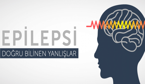 Epilepsi hakkında doğru bilinen yanlışlar nelerdir?