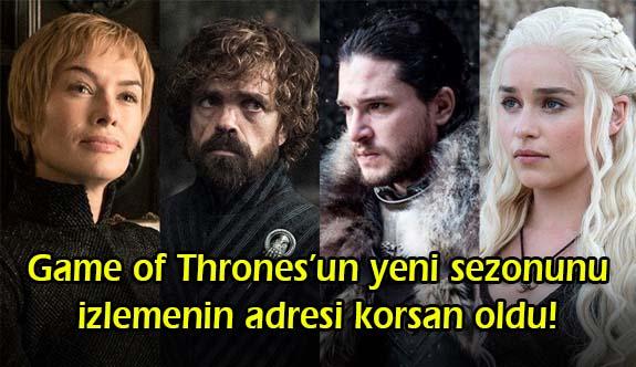 Game of Thrones'un yeni sezonunu izlemenin adresi korsan oldu!