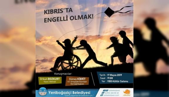 """""""Kıbrıs'ta Engelli Olmak"""" konulu söyleşi düzenleniyor"""