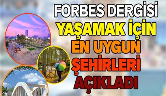 Forbes Türkiye'nin en yaşanabilir şehirlerini açıkladı