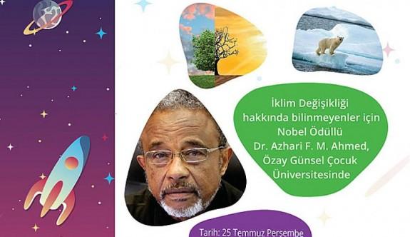 Nobel Ödüllü çevre uzmanı, Özay Günsel Çocuk Üniversitesi'ne geliyor