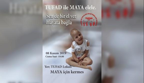 TUFAD'tan küçük Maya için kermes