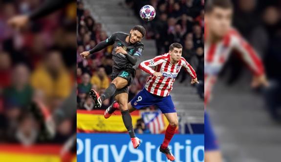 Liverpool'u Atletico Madrid durdurdu