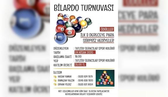 Tatlısu'da bilardo turnuvası ertelendi